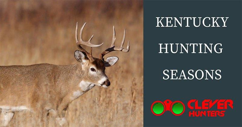 Kentucky Hunting Seasons