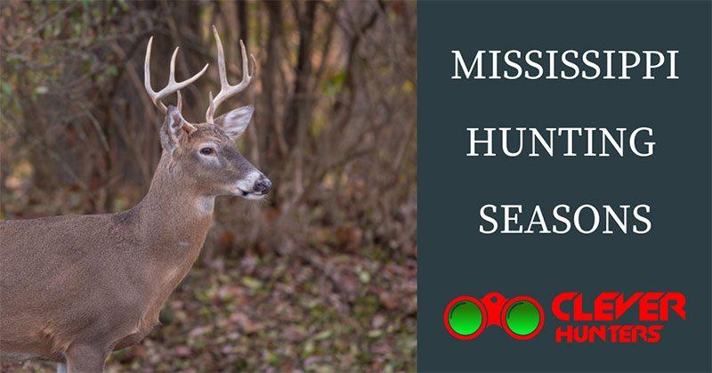 Mississippi Hunting Seasons