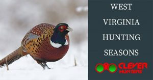 West Virginia Hunting Seasons, 2018 – 2019